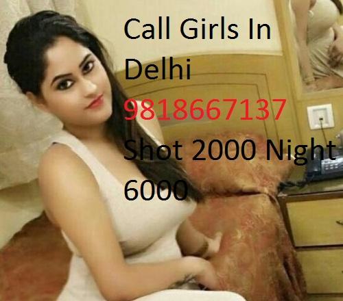 Cheap Reat 2000 Shot 6000 Night Call Girls In Delhi Saket
